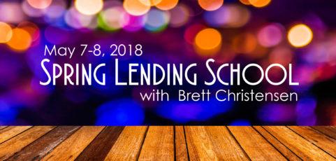 Spring 2018 IT University Lending School with Brett Christensen
